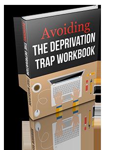 AvoidingDeprivationTrapWorkbook_249px_wide